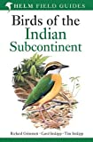 #10: Birds of the Indian Subcontinent: India, Pakistan, Sri Lanka, Nepal, Bhutan, Bangladesh and the Maldives