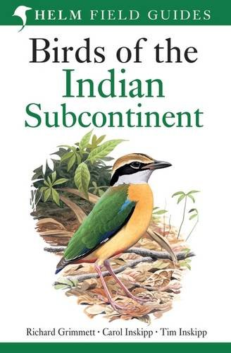Birds of the Indian Subcontinent par Richard Grimmet