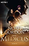 Der Medicus: Roman (Die Medicus-Reihe, Band 1) - Noah Gordon
