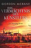 Das Vermächtnis des Künstlers: Ein Venedig-Krimi (Die Bragolin-Reihe 1) (German Edition)