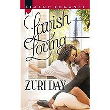 Lavish Loving (Mills & Boon Kimani) (The Drakes of California, Book 9)