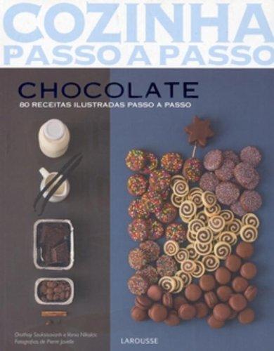 Chocolate. Cozinha Passo A Passo (Em Portuguese do Brasil)