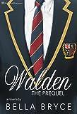 Walden The Prequel (Walden School Series Book 1)