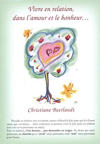 Vivre en relation, dans l'amour et le bonheur : Carte A5