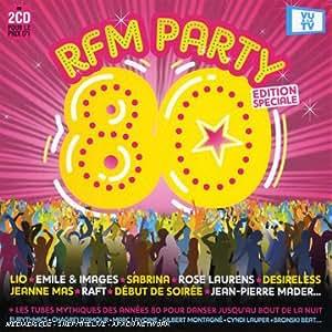 Rfm Party 80 : Les Hits Du Spectacle-Les Incontournables