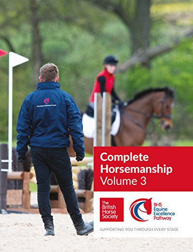 BHS Complete Horsemanship Volume Three (English Edition) por British Horse Society