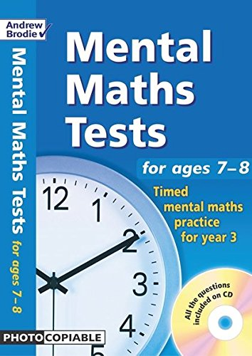 Mental Maths Tests. Ages 7-9: Timed Mental Maths Practice for Year 3