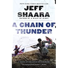 A Chain of Thunder: A Novel of the Siege of Vicksburg (Civil War: 1861-1865, Western Theater series)
