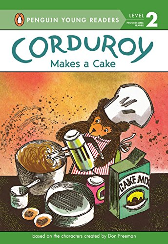 Corduroy Makes a Cake (Penguin Young Readers Level 2)