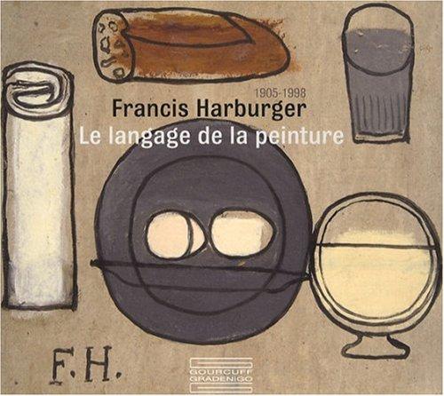 Francis Harburger 1905-1998 : Le langage de la peinture