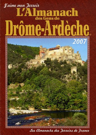Almanach des gens de Drôme-Ardèche