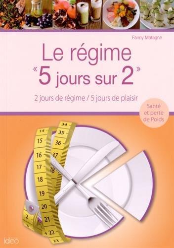 LE REGIME 5 JOURS SUR 2