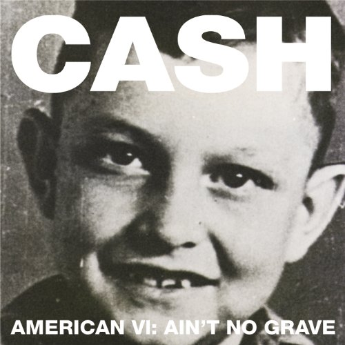 Ain't No Grave (Album Version)