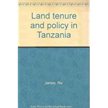 Land Tenure and Policy in Tanzania