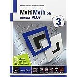 Multimath blu. Ediz. plus. Con videolezioni. Con e-book. Con espansione online. Per le Scuole superiori: 1