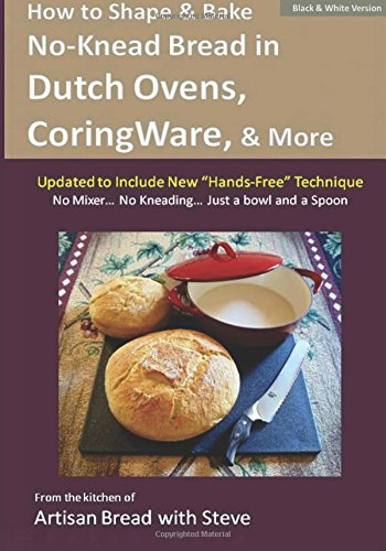 how-to-shape-bake-no-knead-bread-in-dutch-ovens-corningware-more-technique-recipes-from-the-kitchen-