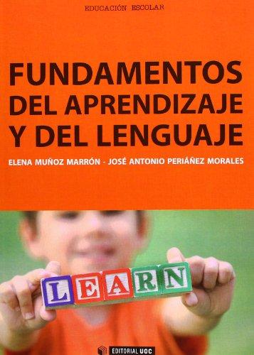 Fundamentos del aprendizaje y del lenguaje por Elena Muñoz Marrón