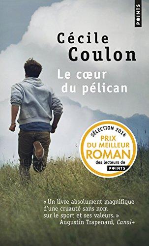 Le coeur du pélican par Cecile Coulon