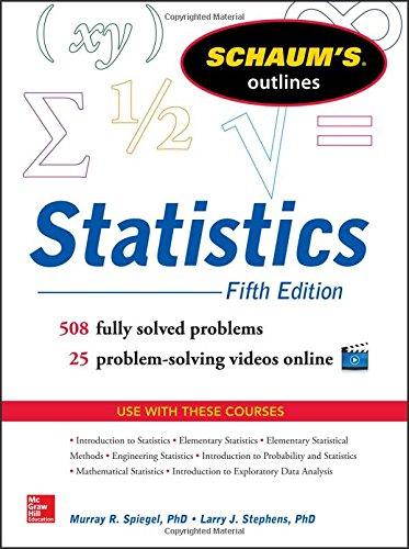 Schaum's Outline of Statistics, 5th Edition (Schaum's Outline Series)