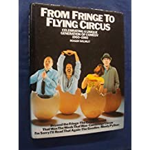 From Fringe to Flying Circus