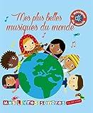 Telecharger Livres Mes plus belles musiques du monde (PDF,EPUB,MOBI) gratuits en Francaise