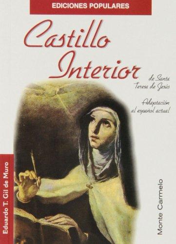 Castillo Interior de Santa Teresa de Jesús (Ediciones Populares)