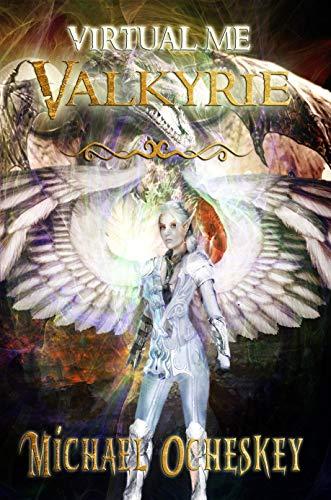 Virtual Me: Valkyrie (English Edition)
