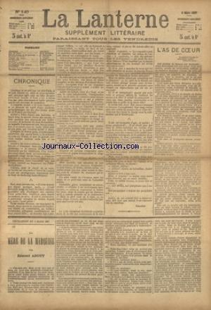 LANTERNE (LA) [No 140] du 06/03/1887 - L'AS DE COEUR PAR RICHEPIN - SUR LES GENOUX DE LA BARONNE PAR HAURIGOT - LE REPOS DES MORTS PAR GRISON - UN IMBECILE PAR OSMONT - LE NEZ PAR MEMOR - LA SANTE PUBLIQUE PAR LE DR MARC - FEUILLETONS / LA MERE DE LA MARQUISE PAR ABOUT - ET TIMOLEON POLAC PAR CHAVETTE