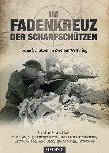 Im Fadenkreuz der Scharfschützen (Flechsig - Geschichte/Zeitgeschichte)