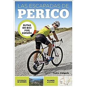 Las escapadas de Perico: Rutas en bici por España