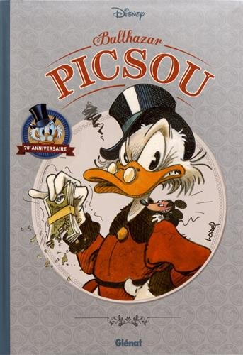 Balthazar Picsou: L'Encyclopédie par Collectif Disney