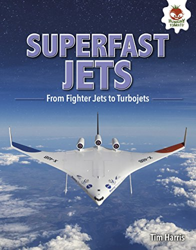 Superfast Jets: From Fighter Jets to Turbojets (Feats of Flight) (English Edition) por Tim Harris