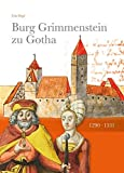 Burg Grimmenstein zu Gotha