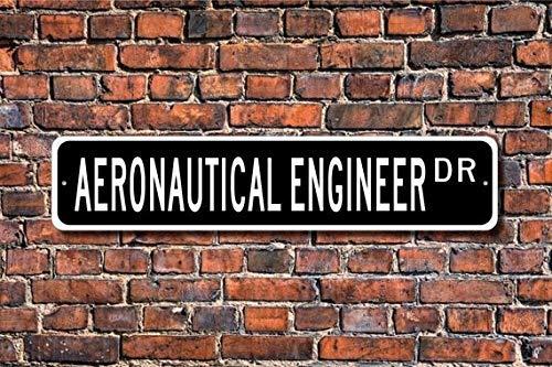 VGSH - Señal de Calle para Ingeniero aeronáutico o Ingeniero aeronáutico para Regalo de ingeniería aeronáutica M de 4 x 16 Pulgadas