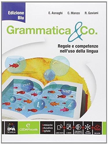 Grammatica & co. Ediz. blu. Per la Scuola media. Con e-book. Con espansione online