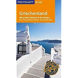 POLYGLOTT on tour Reiseführer Griechenland: Mit großer Faltkarte und 80 Stickern Autovermietung Griechische Inseln