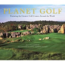Planet Golf 2013 Wall Calendar: Featuring the Greatest Golf Courses Around the World by Darius Oliver (2012-08-01)