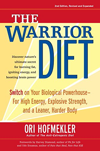 the-warrior-diet-switch-on-your-biological-powerhouse-for-high-energy-explosive-strength-and-a-leane