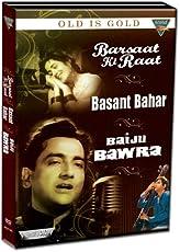 Old is Gold (Bharat Bhushan) (Set of 3 DVDs- Baiju Bawara/Barsaat Ki Raat/Basant Bahar)