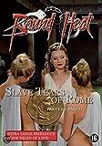 DVD Bound Heat : Slave Tears of Rome Part 1 & 2