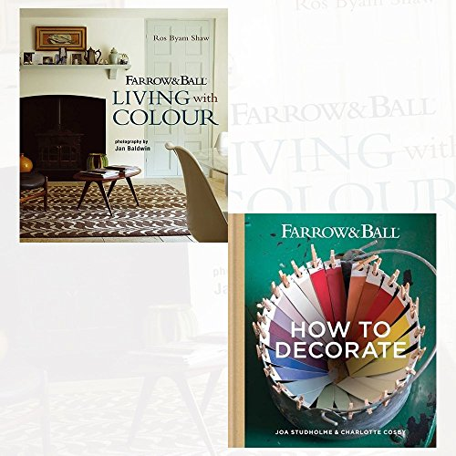 Farrow & Ball Living with Colour and How to Decorate 2 Books Collection Set - Transform your home with paint & paper