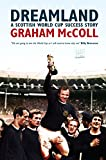 Dreamland: A Scottish World Cup Success Story