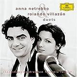 Songtexte von Anna Netrebko & Rolando Villazón - Duets