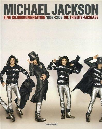 Michael Jackson: 1958-2009 Eine Bilddokumentation - Die