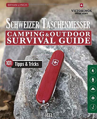 Schweizer Taschenmesser: Camping & Outdoor Survival Guide