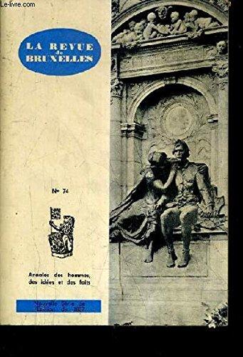 LA REVUE DE BRUXELLES N°74 - XIIE ANNEE DE LA NOUVELLE SERIE - Charles Quint dut s'arracher à bruxelles pour son premier voyage - faits et gestes à bruxelles de revolutionnaires - le souvenir à bruxelles de busbecq etc.