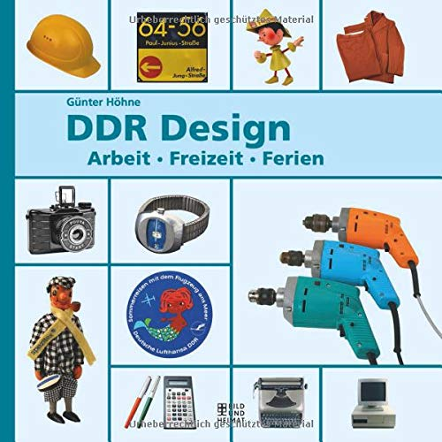 DDR-Design: Arbeit, Freizeit, Ferien