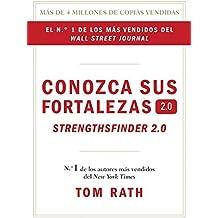 Conozca sus fortalezas 2.0. (Spanish Edition) by Tom Rath (2014-09-09)