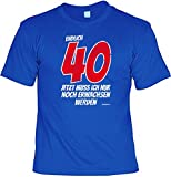 T-Shirt Spaßshirt - Endlich 40 Jetzt muss ich nur noch Erwachsen werden - witziges Spruchshirt als Geschenk zum Geburtstag, Größe:L