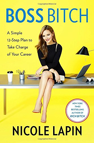 boss-bitch-a-simple-12-step-plan-to-take-charge-of-your-career